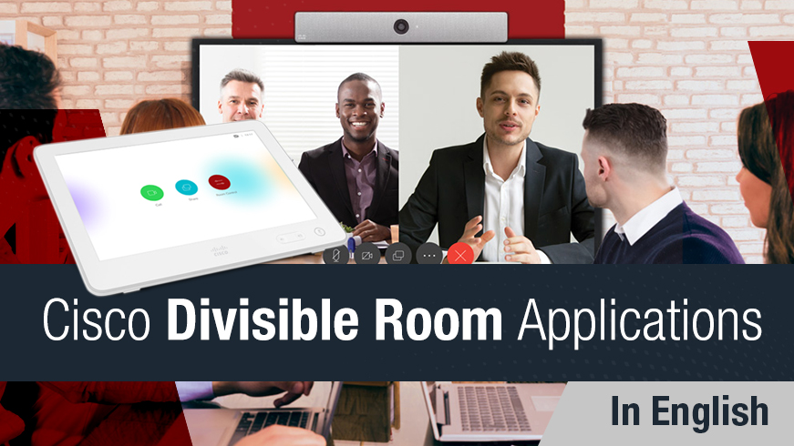 Advanced Features of Cisco Integration and Divisible Rooms