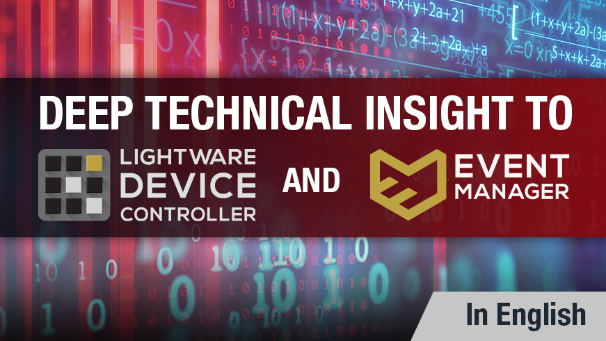 Technical Insights into Lightware Device Controller and Event Manager